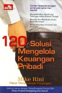 120 SOLUSI MENGELOLA KEUANGAN PRIBADI